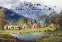 """Expo – """"Sur les traces des peuples premiers d'Amérique du Nord"""""""