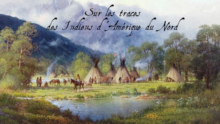 Expo – Sur les traces des Indiens d'Amérique du Nord