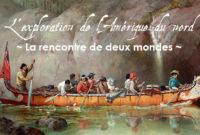 Expo – L'exploration de l'Amérique du nord
