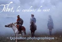"""Expo photos – """"Tibet, les cavaliers du vent"""""""