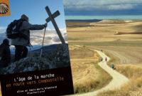"""Film et conférence – """"L'âge de la marche – en route vers Compostelle"""""""