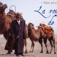 """Film et conférence """"La route de la soie"""""""