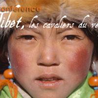 """Film et conférence – """"Tibet, les cavaliers du vent"""""""