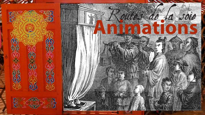 Animations – Routes de la soie