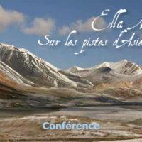"""Conférence – """"Ella Maillart, sur les pistes d'Asie centrale"""""""